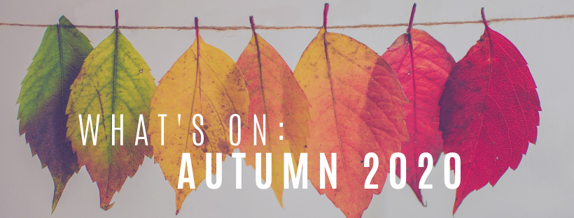 What's On Autumn 2020
